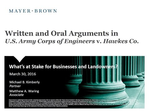 Webinar: US Army Corps of Engineers v. Hawkes Co.: What's at Stake for Businesses and Landowners?