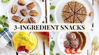 5 EASY + HEALTHY SNACKS | 3 Ingredients Only!