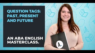 How to Use English Question Tags | ABA English
