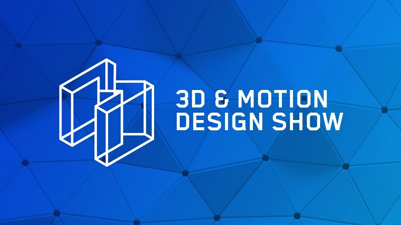 Maxon 3D & Motion Design Show 2021 - March 17, 8:30 a.m. PDT
