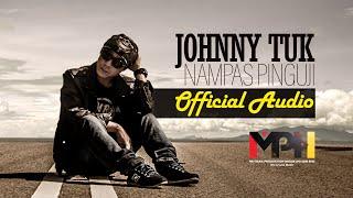 Johnny Tuk - Nampas Pinguji (OFFICIAL AUDIO)