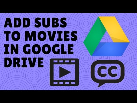 add-subtitles-to-movie-in-google-drive