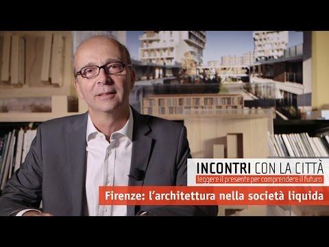 Incontri con la città - Firenze: l'architettura nella società liquida (PROMO)