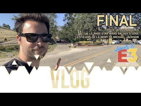 E3 LIBERTY'S - BONUS - 10 JOURS À LOS ANGELES (STAR WARS, MICHAEL JACKSON, ETC...)