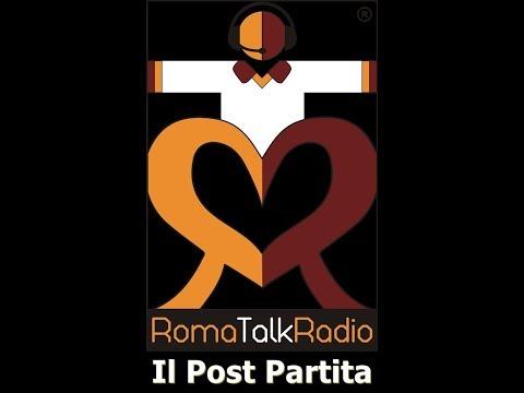 """""""Roma Talk Radio Live"""" Il Post Partita di Roma - Barcellona 3-0 ... OGGI HO RIVISTO ROMA DUNDEE !!!"""