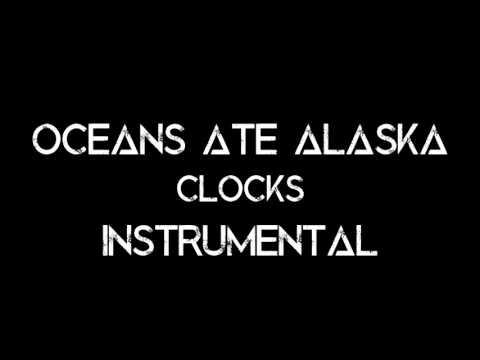 Oceans Ate Alaska - Clocks (INSTRUMENTAL/OFF VOCAL/MINUS ONE) HQ