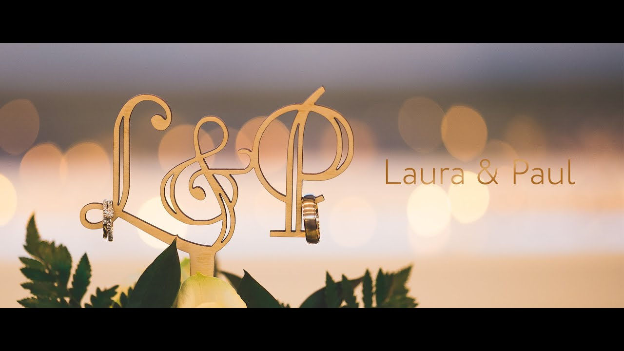 Laura & Paul Wedding Film Highlights