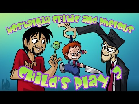 Child's Play 2 - Nostalgia Critic and Phelous