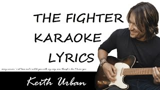 KEITH URBAN - THE FIGHTER (feat. CARRIE UNDERWOOD) KARAOKE COVER LYRICS