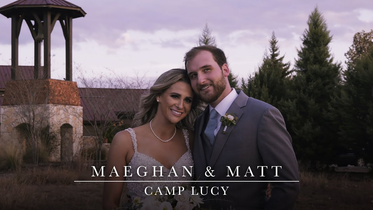 Maeghan & Matt - Emotional Wedding Film at Camp Lucy in Dripping Springs, Texas