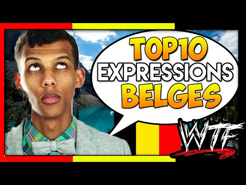 TOP 10 EXPRESSIONS WTF BELGES - TYRANO