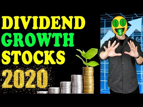Best Dividend GROWTH Stocks for 2020 and Beyond!