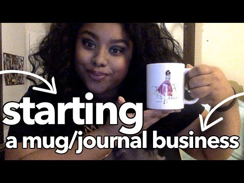 Starting A Mug/Journal Business | Genesis Dorsey