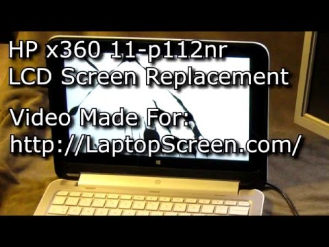 Laptop Screen Replacement / How To Replace Laptop Screen For HP X360 11-p112nr Convertible Notebook