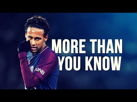 Neymar Jr - More Than You Know | Skills & Goals | 2017/2018 HD