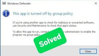 App turned off by group policy Windows 7, 8, 10