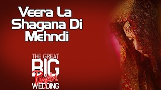 Veera La Shagana Di Mehndi | Chorus (Album: The Great Big Punjabi Wedding)