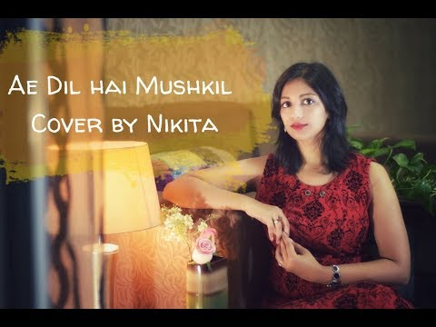 Ae Dil Hai Mushkil | Title Song | Nikita Daharwal | ft. Mahima | Female Cover | Ranbir | Anushka