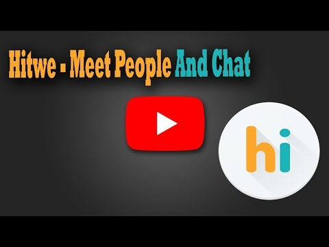 Hitwe - Meet People And Chat