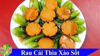✅ Thử Xào Rau Cải Thìa Kiểu Này _ Ai Ngờ Quá Ngon Luôn | Hồn Việt Food