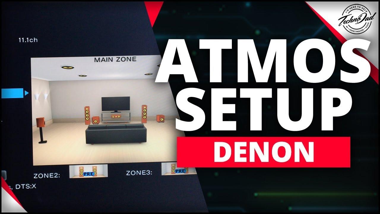 Dolby Atmos Setup | Denon AVR Setup | Amp Assignments