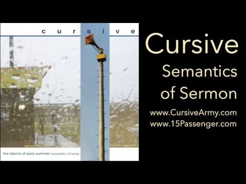 Cursive - Semantics of Sermon