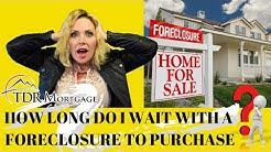 How Long Do I Wait After a Foreclosure | California | Rancho Cucamonga | Fontana | CA