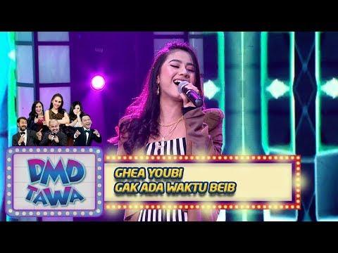 Ghea Youbi [GAK ADA WAKTU BEIB] - DMD Tawa (8/11)