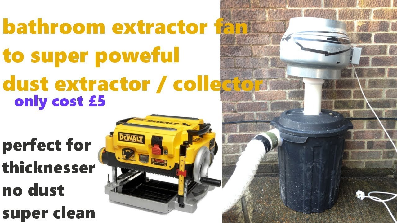 Dust Extractor From Bathroom Exhaust Fan Super Cheap 4 Steps Instructables