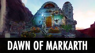 Skyrim Mod: Dawn of Markarth
