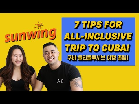 7 Tips For Your First Sunwing Cuba All-inclusive Vacation!