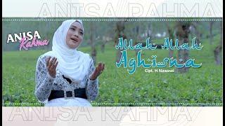 ANISA RAHMA - ALLAH ALLAH AGHISNA Cipt. H. NAWAWI