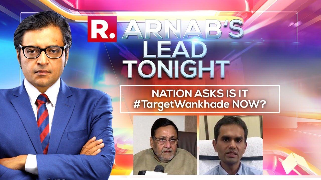 Download Arnab's Lead Tonight: Should The Target Be Drugs Or Sameer Wankhede?