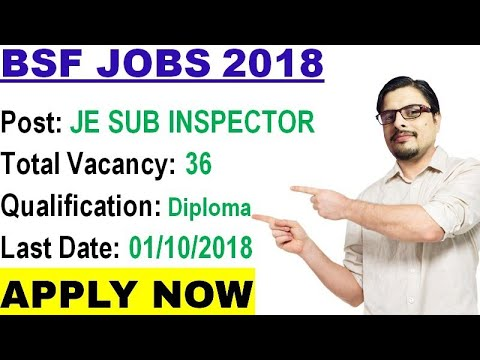Bsf Requirement Application Form, Bsf Recruitment 2018 Job Notification For 36 Je Sub Inspector Electrical  E2 97 8b Govt Jobs For Diploma, Bsf Requirement Application Form