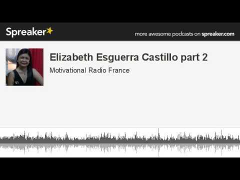 Elizabeth Esguerra Castillo part 2