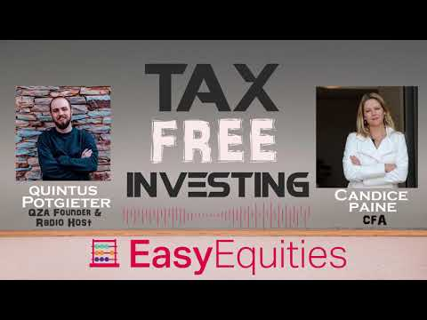 Tax Free Investing with Candice Paine and Easy Equities