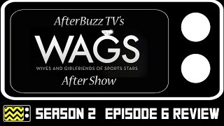 WAGS Season 2 Episode 6 Review & After Show | AfterBuzz TV
