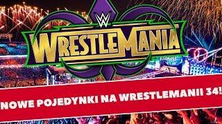 Walka o tytuł mistrzowski i Battle Royal na WrestleManię 34! - WRESTLING BREAKING NEWS!