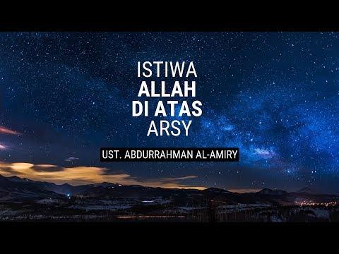 [LIVE] Istiwa Semayam Allah Di Atas Arsy - Ustadz Abdurrahman Al-Amiry