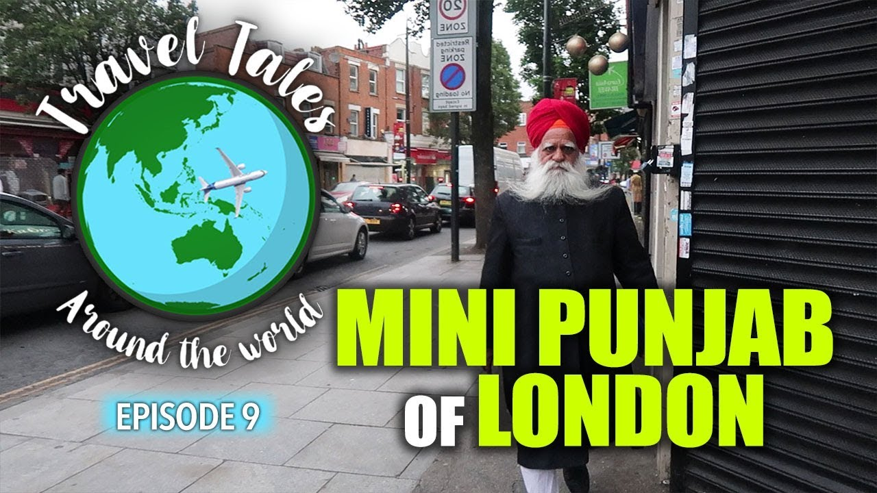 Download Travel Tales Ep - 9 | Southall - Mini Punjab of London | Curly Tales