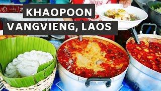 Lao Food - Khao Poon in Vang Vieng, Laos