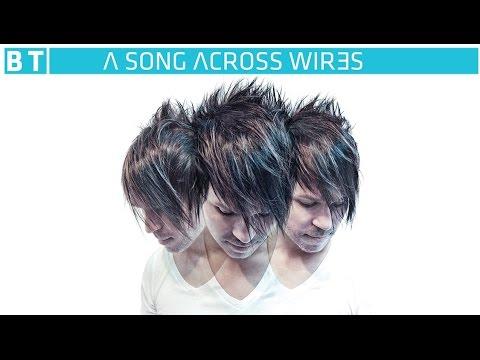 BT & Dragon Feat. Jontron & Senadee - Lifeline [Featured On 'A Song Across Wires']