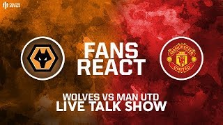 WOLVES 0-0 MAN UTD: FA Cup 3rd Round Live Reaction And Phone In