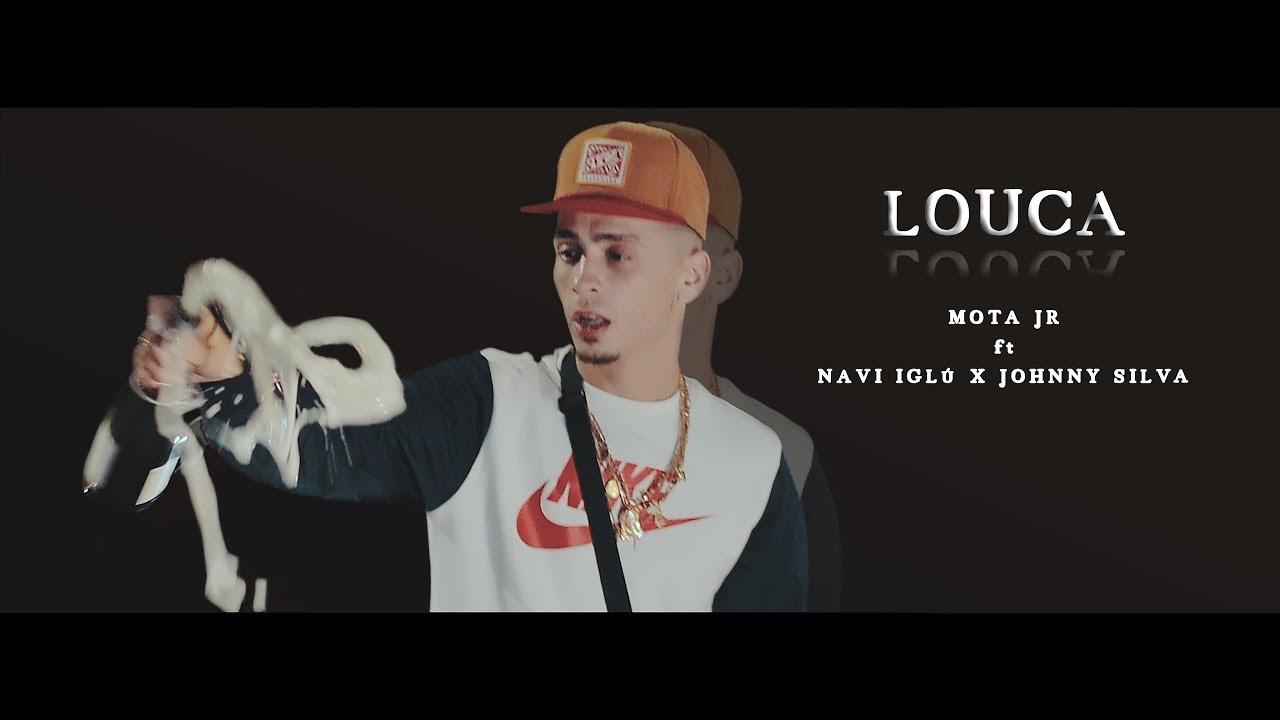 Download Mota JR - Louca ft Navi Iglú x Dj Johnny Silva
