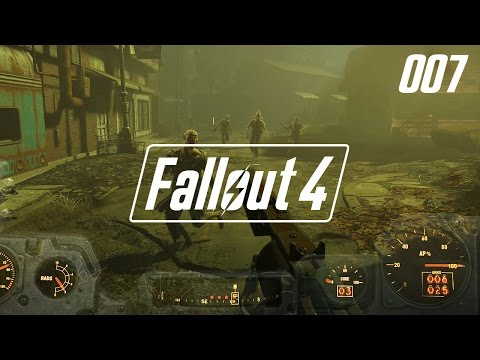 """Let's Play FALLOUT 4 - #007 