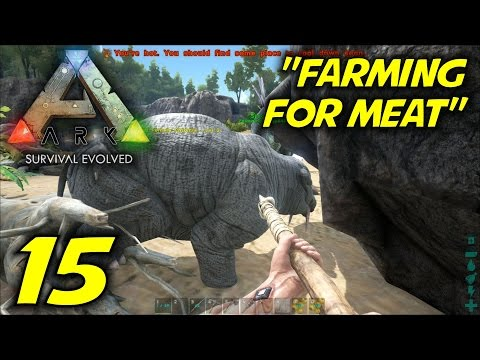 """ARK: Survival Evolved Gameplay / Let's Play (S-1) -Ep. 15- """"Farming For Meat"""""""