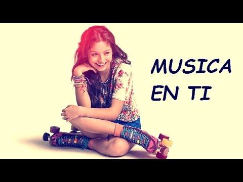 Soy Luna - Música en ti - Letra