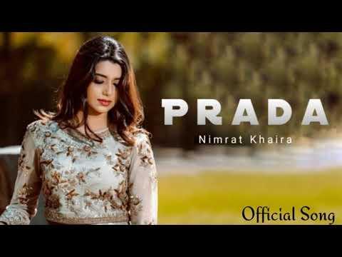 Prada-2 // Nimrat Khaira//(full Song) 2018.......