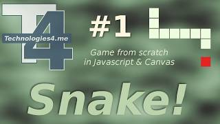 Snake! (1 of 2) - Game from scratch - Javascript, html5 & Canvas