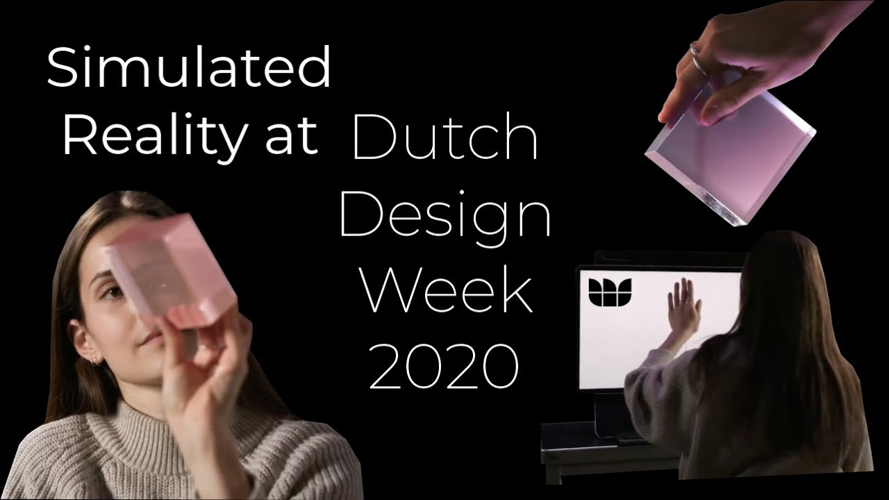 Simulated Reality at Dutch Design Week 2020
